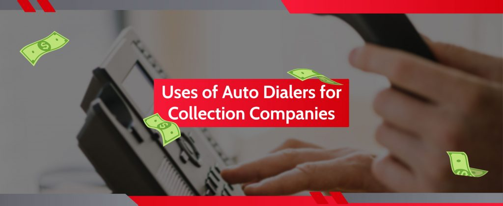 Can Debt Collectors Use Auto Dialers?