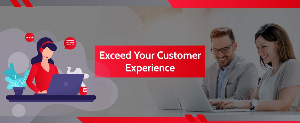 Exceed Your Customer Experience